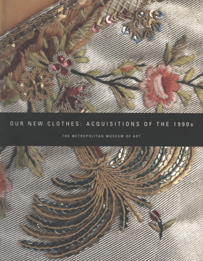 Our New Clothes: Acquisitions of the 1990s Martin, Richard (1999)